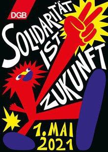 Solidarität ist Zukunft - Das Mai-Motiv 2021